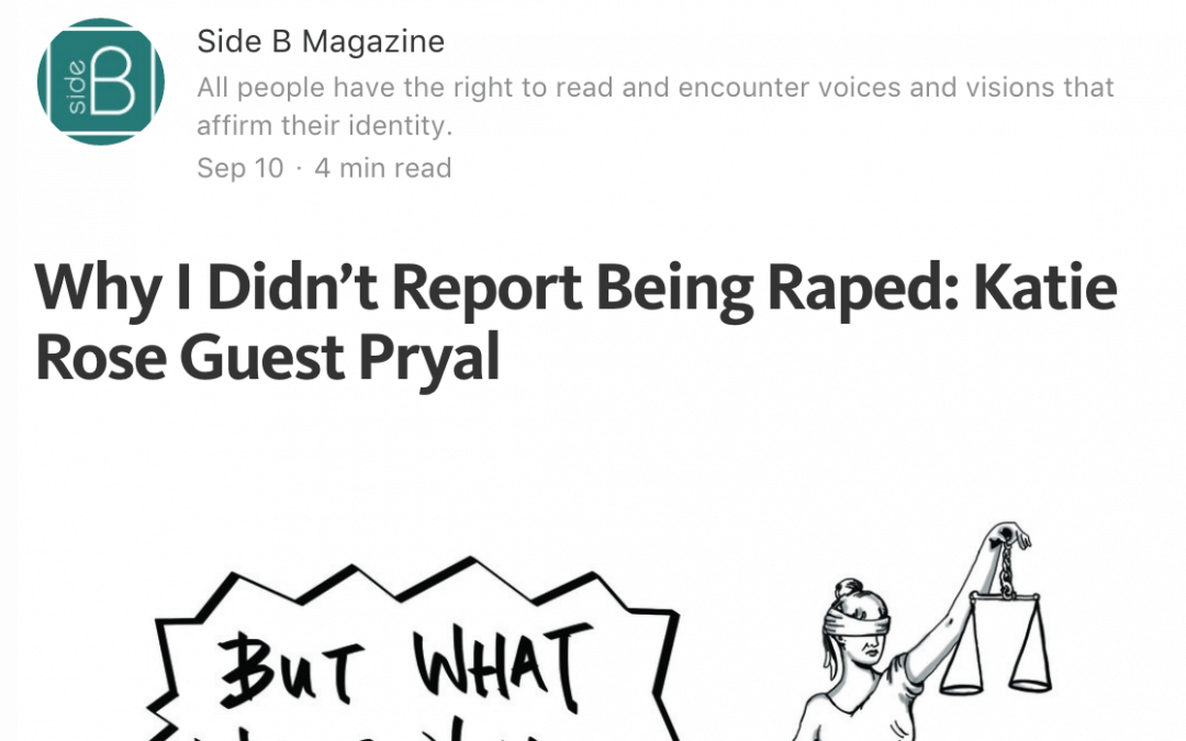 Side B Magazine: Why I Didn't Report Being Raped in College
