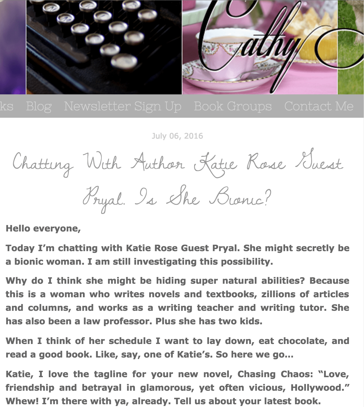 Cathy Lamb's Blog: Chatting with Author Katie Rose Guest Pryal. Is She Bionic?