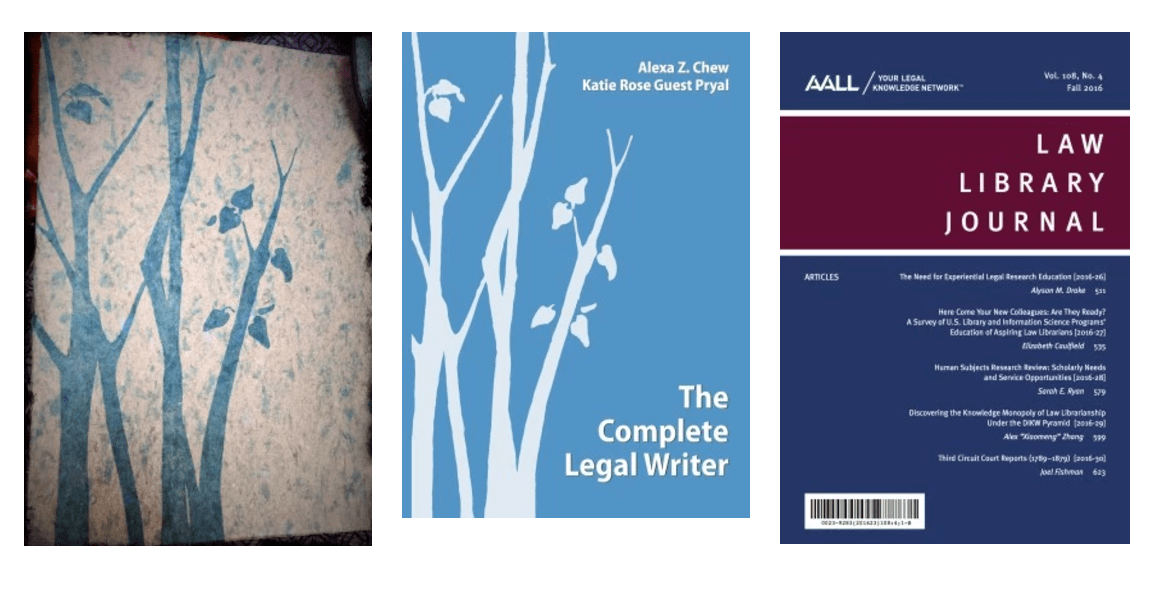 Images on the book covers of The Complete Legal Writer by Alexa Chew and Katie Pryal and a cover of an issue of the Law Library Journal. Also an image of a screen print of the original artwork for the cover of CLW, of blue stylized trees.