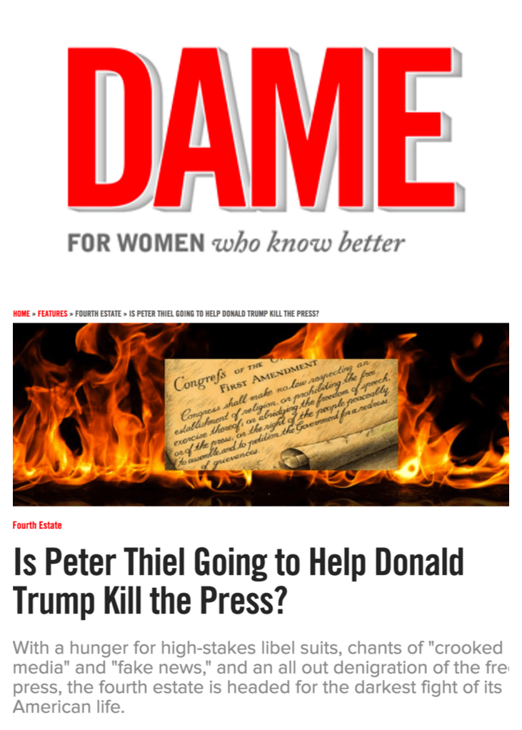 Dame Magazine: Is Peter Thiel Going to Help Donald Trump Kill the Press?