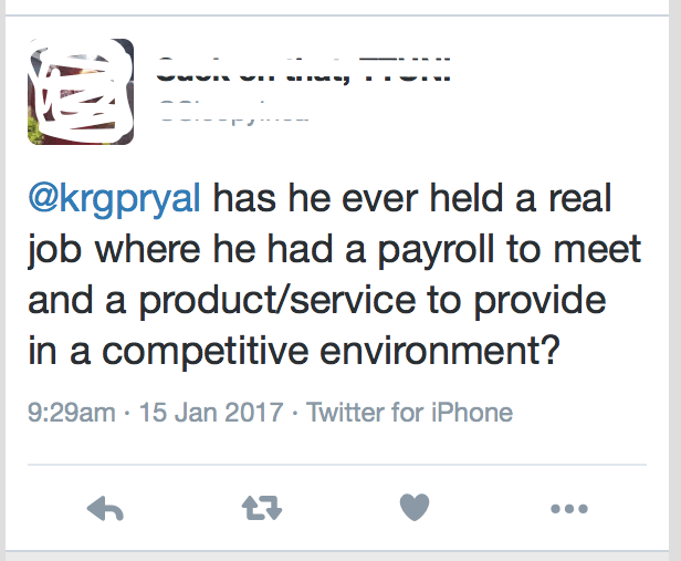 "The tweet reads: ""has he ever held a real job where he had a payroll to meet and a product/service to provide in a competitive environment?"""