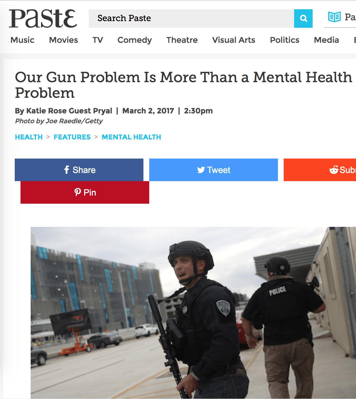 Paste Magazine: Our Gun Problem Is More Than a Mental Health Problem