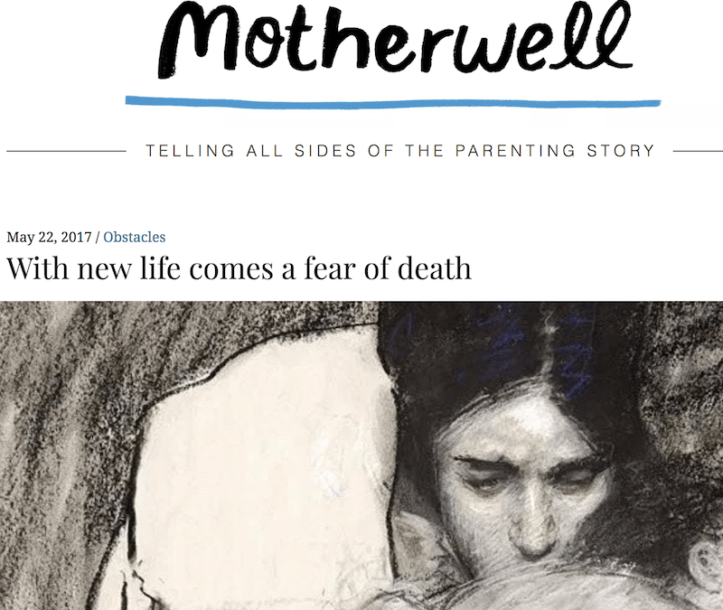 Motherwell: With New Life comes a Fear of Death