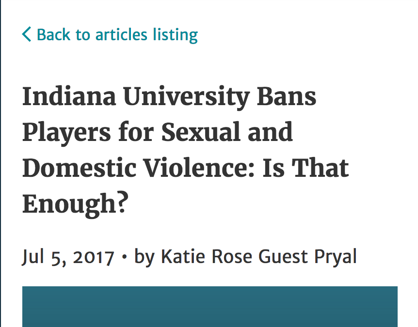 Women in Higher Education: Indiana University Bans Players for Sexual and Domestic Violence: Is That Enough?