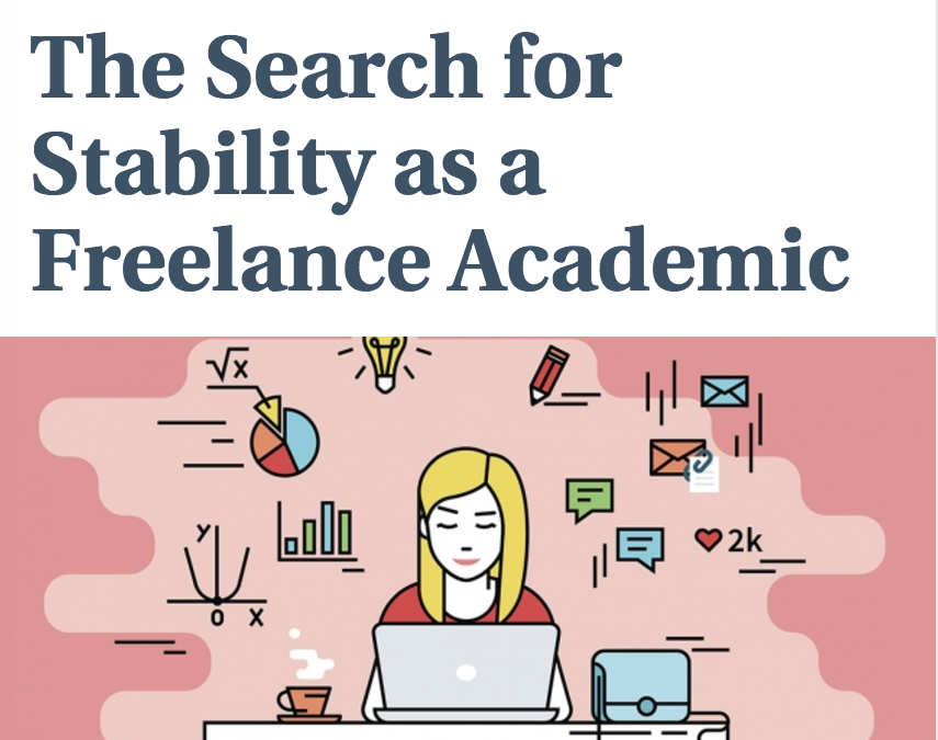 Chronicle of Higher Education: The Search for Stability as a Freelance Academic