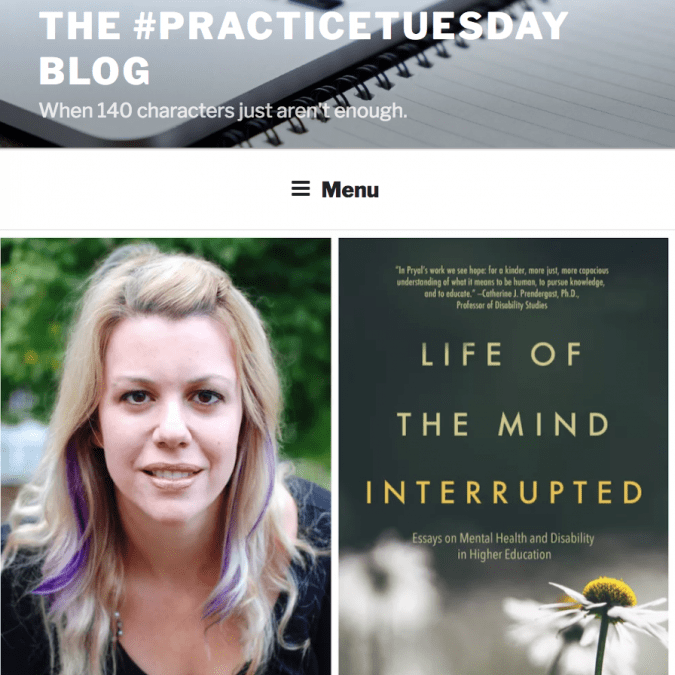 Practice Tuesday Blog: LIFE OF THE MIND INTERRUPTED Interview