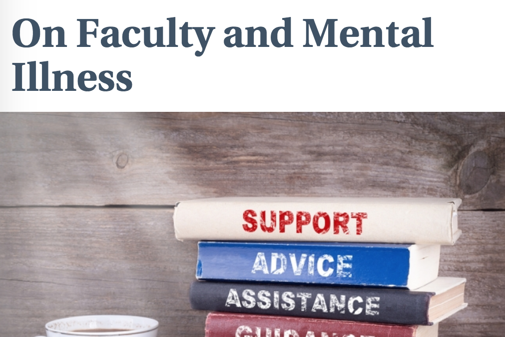 The Chronicle of Higher Education: On Faculty and Mental Illness