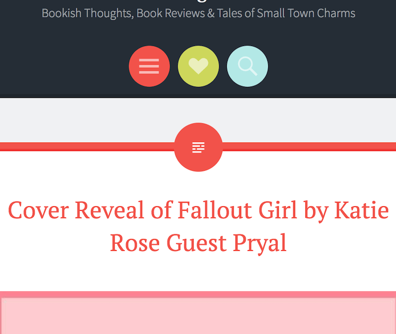 Traveling with T: FALLOUT GIRL Cover Reveal