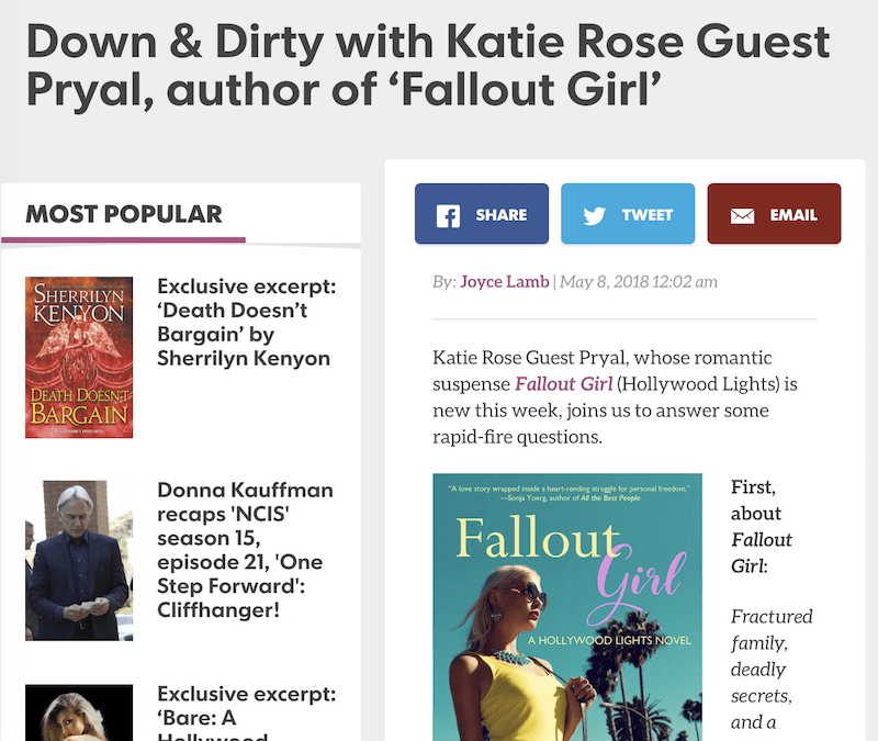 USA TODAY Happy Ever After: Down & Dirty with Katie Rose Guest Pryal, author of FALLOUT GIRL