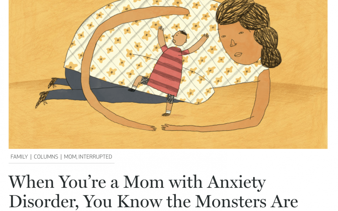 Catapult: When You're a Mom with Anxiety Disorder, You Know the Monsters Are Real