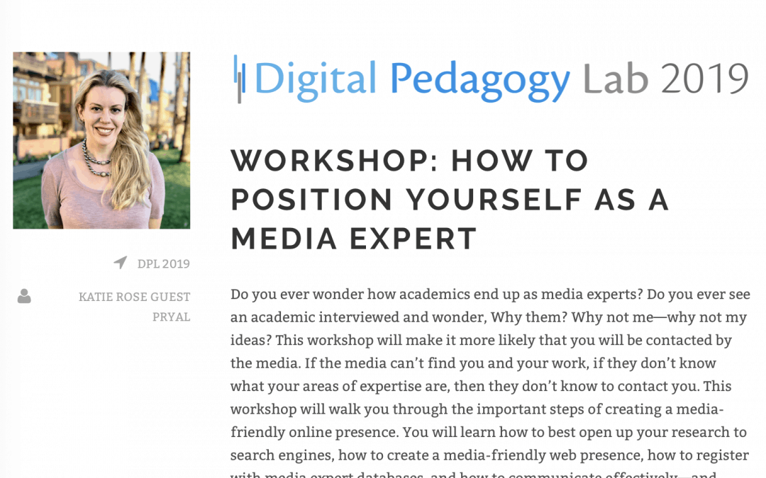 Digital Pedagogy Lab: How to Position Yourself as a Media Expert