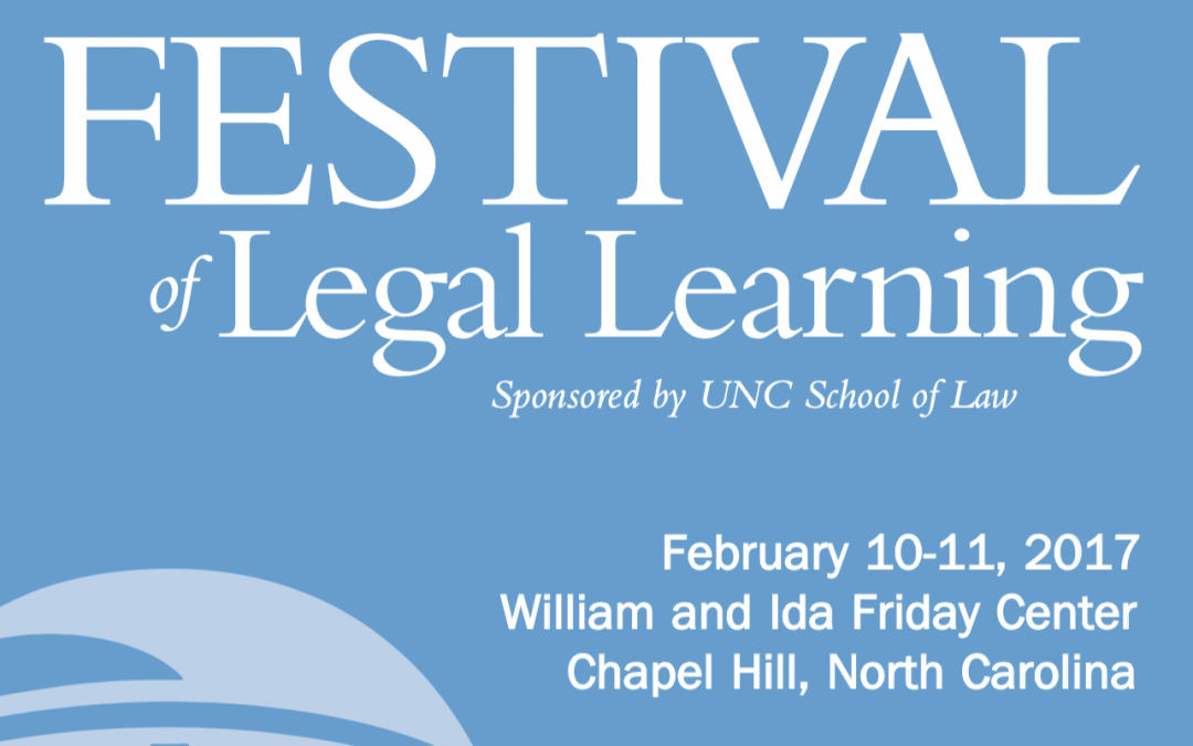 UNC Law Festival of Legal Learning: Writing Through the Transition: Helping New Legal Writers Excel in the Workplace